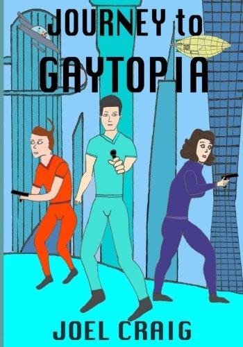 Journey To Gaytopia