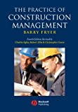 img - for The Practice of Construction Management: People and Business Performance book / textbook / text book
