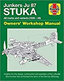 img - for Junkers JU 87 Stuka Owners' Workshop Manual: All marks and variants (1935 - 45) (Haynes Manuals) book / textbook / text book