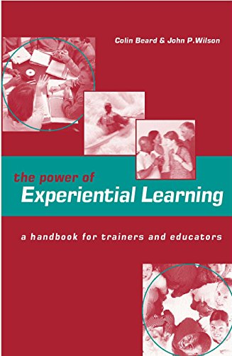 The Power of Experiential Learning: A Handbook for Trainers and Educators