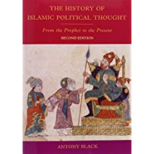 The History of Islamic Political Thought: From the Prophet to the Present