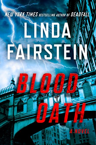 Blood Oath: A Novel (An Alexandra Cooper Novel) by [Fairstein, Linda]