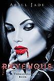 Ravenous (Triskaidekaphilia Book 2)