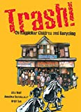img - for Trash!: On Ragpicker Children and Recycling book / textbook / text book