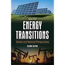 Energy Transitions: Global and National Perspectives, 2nd Edition