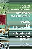 capa de Vozes de Tchernóbil: Crônica Do Futuro