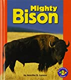 img - for Mighty Bison (Pull Ahead Books (Hardcover)) book / textbook / text book