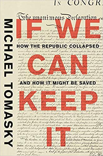 Amazon.com: If We Can Keep It: How the Republic Collapsed ...
