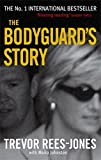 img - for The Bodyguard's Story: Diana, the Crash, and the Sole Survivor New edition by Rees-Jones, Trevor, Johnston, Moira (2000) Paperback book / textbook / text book