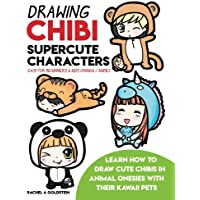 Drawing Chibi Supercute Characters Easy for Beginners & Kids (Manga/Anime): Learn How to Draw Cute Chibis in Animal Onesies with their Kawaii Pets (Drawing for Kids, Band 19)