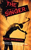 The Singer, Cathi Unsworth, 185242933X
