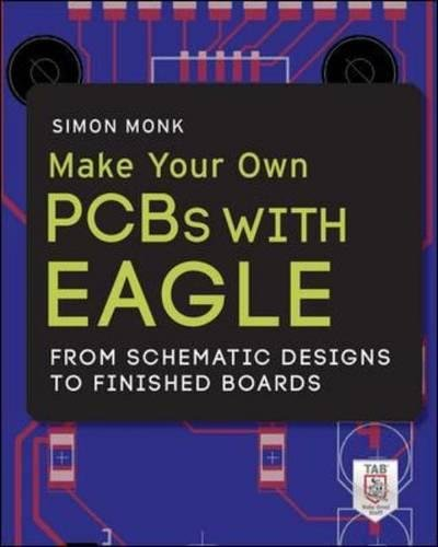 make-your-own-pcbs-with-eagle-from-schematic-designs-to-finished-boards