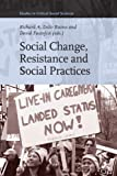 Social Change, Resistance and Social Practices, forthcoming, 9004179933
