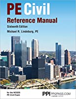 PPI PE Civil Reference Manual, 16th New Edition (Hardcover) - Comprehensive Reference Manual for the NCEES PE Civil Exam