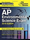 Cracking the AP Environmental Science Exam, 2016 Edition (College Test Preparation)