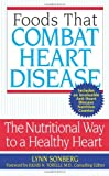 Foods That Combat Heart Disease, Lynn Sonberg, 0060775297