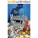 The Case of Moomah's Moolah (A Richard Sherlock Whodunit Book 2)