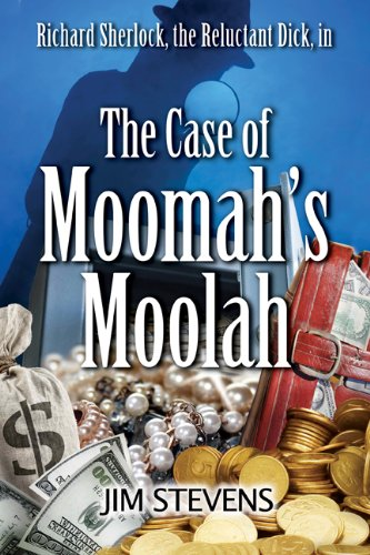 The Case of Moomah's Moolah (A Richard Sherlock Whodunit Book 2)