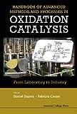 Handbook of Advanced Methods and Processes in Oxidation Catalysis, Daniel Duprez and Fabrizio Cavani, 1848167504