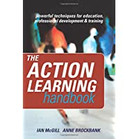 The Action Learning Handbook: Powerful Techniques for Education, Professional Development and Training