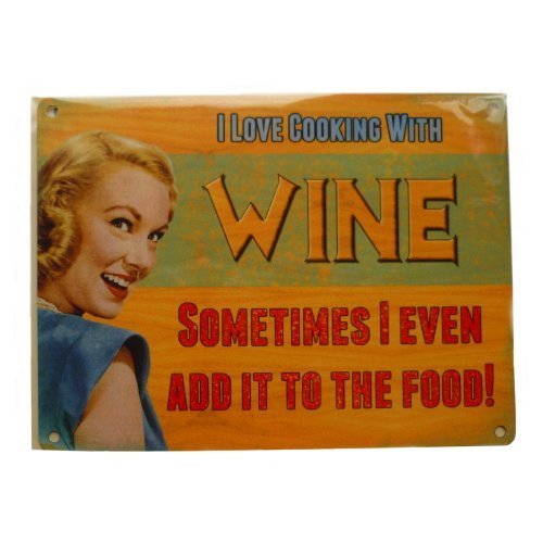 I love Cooking With Wine Nostalgic Vintage Retro Advertising Enamel Metal Tin Sign Wall Plaques 200mm x (Enamel Advertising Sign)