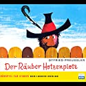 Der Räuber Hotzenplotz Performance by Otfried Preußler Narrated by Michael Mendl, Dustin Semmelrogge