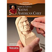 Learn to Carve a Native American Chief (Booklet): Companion Guide to Native American Study Stick
