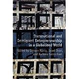 Transnational & Immigrant Entrepreneurship in a Globalized World (Rotman-UTP Publishing)