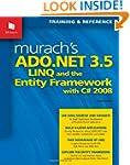 Murach's ADO.NET 3.5, LINQ, and the E...