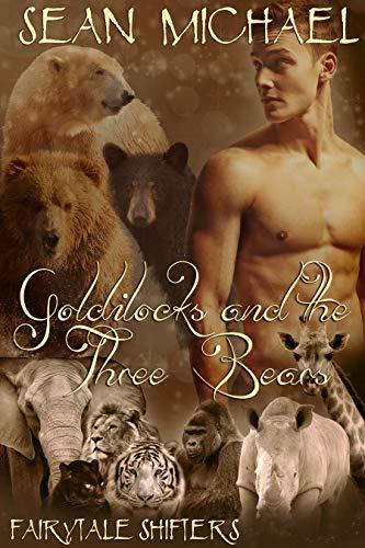 Goldilocks and the Three Bears (Fairytale Shifters Book 4)