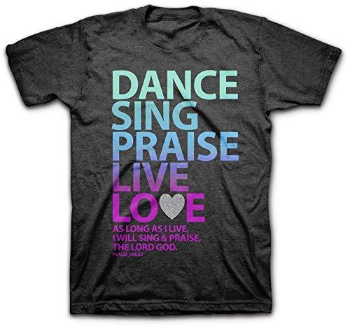 Dance, Sing, Praise - Psalm 104 Christian Shirt,Gray,Medium