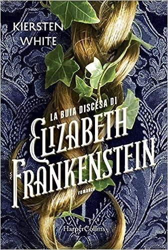 Recensione-la-buia-discesa-di-elizabeth-Frankeistein-epub-libri-e-librai