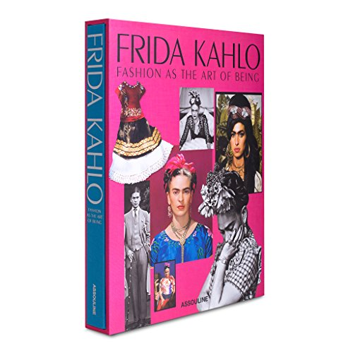 Frida Kahlo: Fashion as the Art of Being ()