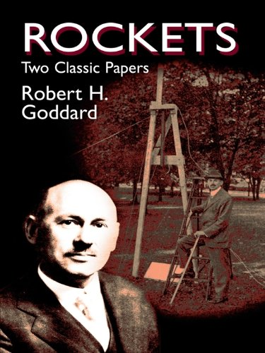 rockets-two-classic-papers-dover-books-on-aeronautical-engineering