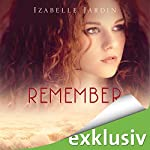 Remember | Izabelle Jardin