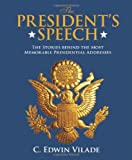 The President's Speech, C. Edward Vilade, 0762779810