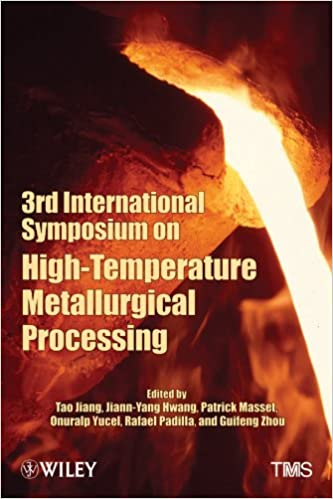 Download online 3rd International Symposium on High Temperature Metallurgical Processing PDF, azw (Kindle), ePub, doc, mobi