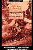 Children's Lifeworlds, Olga Nieuwenhuys, 0415097517