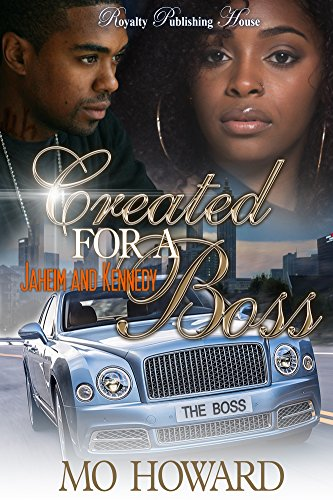 Created For A Boss: Jaheim & Kennedy