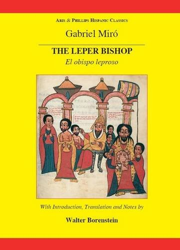 Miro: The Leper Bishop (Hispanic Classics) ebook