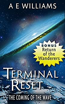 Terminal Reset Omnibus: The Coming of The Wave by [Williams, A.E.]