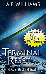 Terminal Reset Omnibus: The Coming of The Wave
