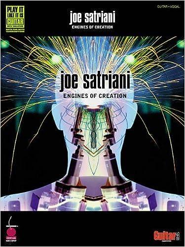 Joe Satriani - Engines of Creation (Play It Like It Is) by Joe Satriani (2001-03-01)