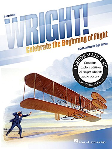 Wright!: Celebrate the Beginning of Flight