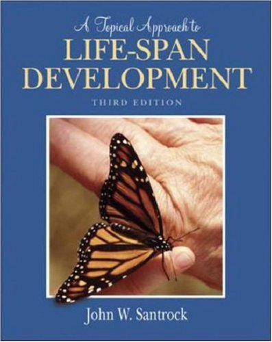 A Topical Approach to Life-Span Development with PowerWeb -  John W Santrock, 3rd Edition, Hardcover