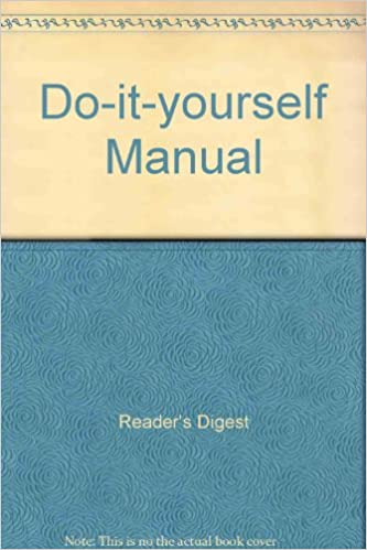 Readers digest new complete do it yourself manual uk edition readers digest new complete do it yourself manual uk edition amazon readers digest uk 9780276404566 books solutioingenieria Gallery