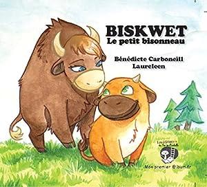 "Afficher ""Biskwet, le petit bisonneau"""