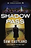 Shadow Pass, Sam Eastland, 055380782X