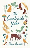 The Countryside Year: A Month-by-Month Guide to Making the Most of the Great Outdoors