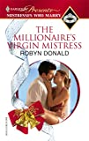 The Millionaire's Virgin Mistress, Robyn Donald, 0373820437